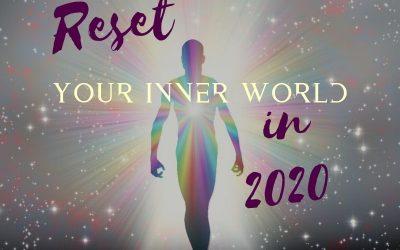 Reset Your Inner World in 2020