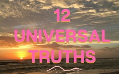 12 Universal Truths That Set You Free